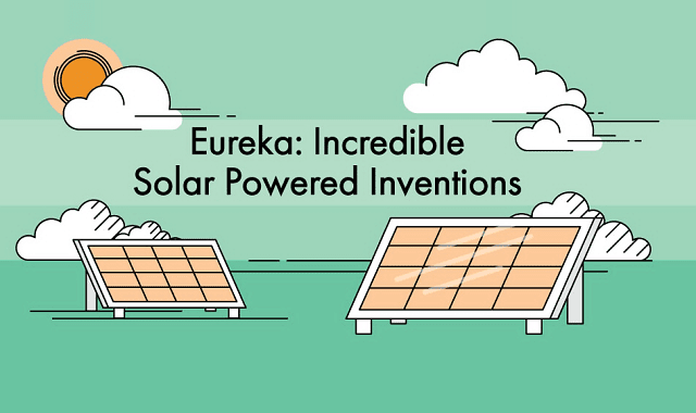 Eureka: Incredible Solar Powered Inventions