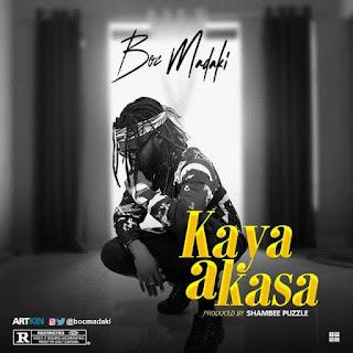 Music: Boc Madaki - Kaya A Kasa | @BocMadaki