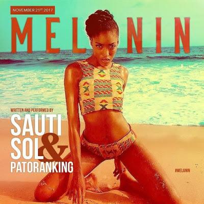Sauti Sol ft Patoranking – Melanin