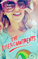 The Disenchantments by Nina LaCour