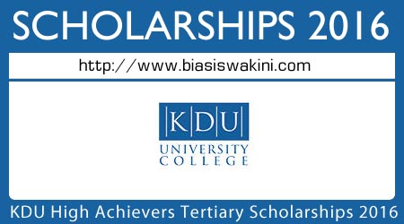 KDU High Achievers Tertiary Scholarship 2016