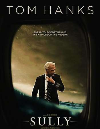 Poster Of Sully 2016 English 300MB HDTS 480p Watch Online Free Download downloadhub.net