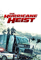 The Hurricane Heist (2018) BRRip 1080p Subtitulos Latino / ingles AC3 5.1