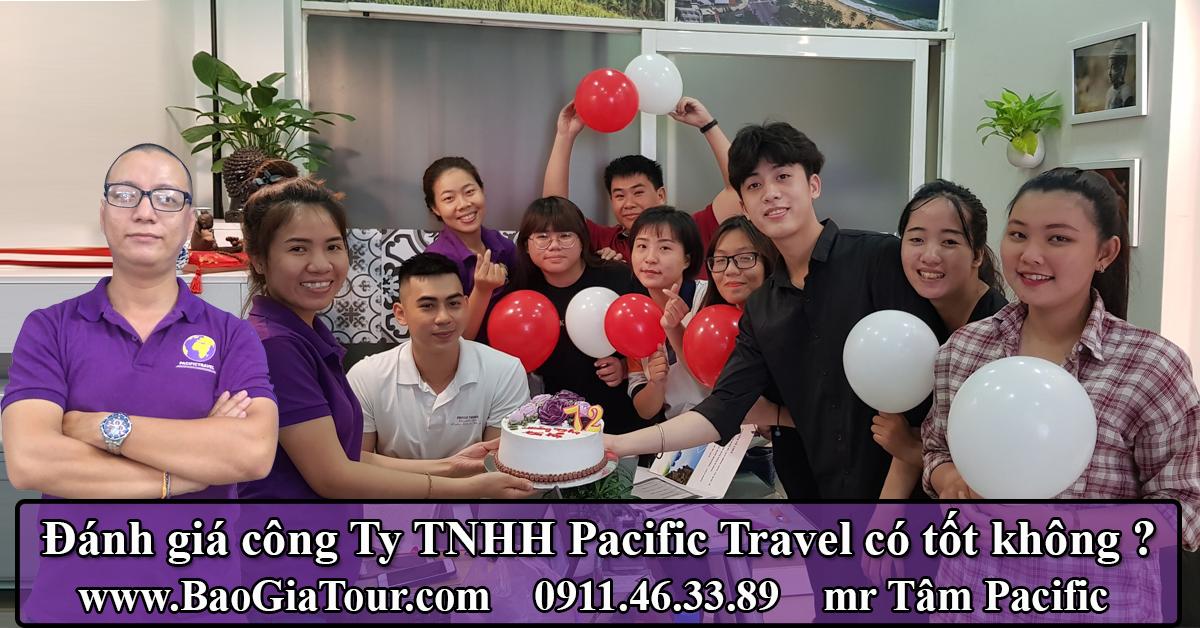 Đánh giá công Ty TNHH Pacific Travel có tốt không ?