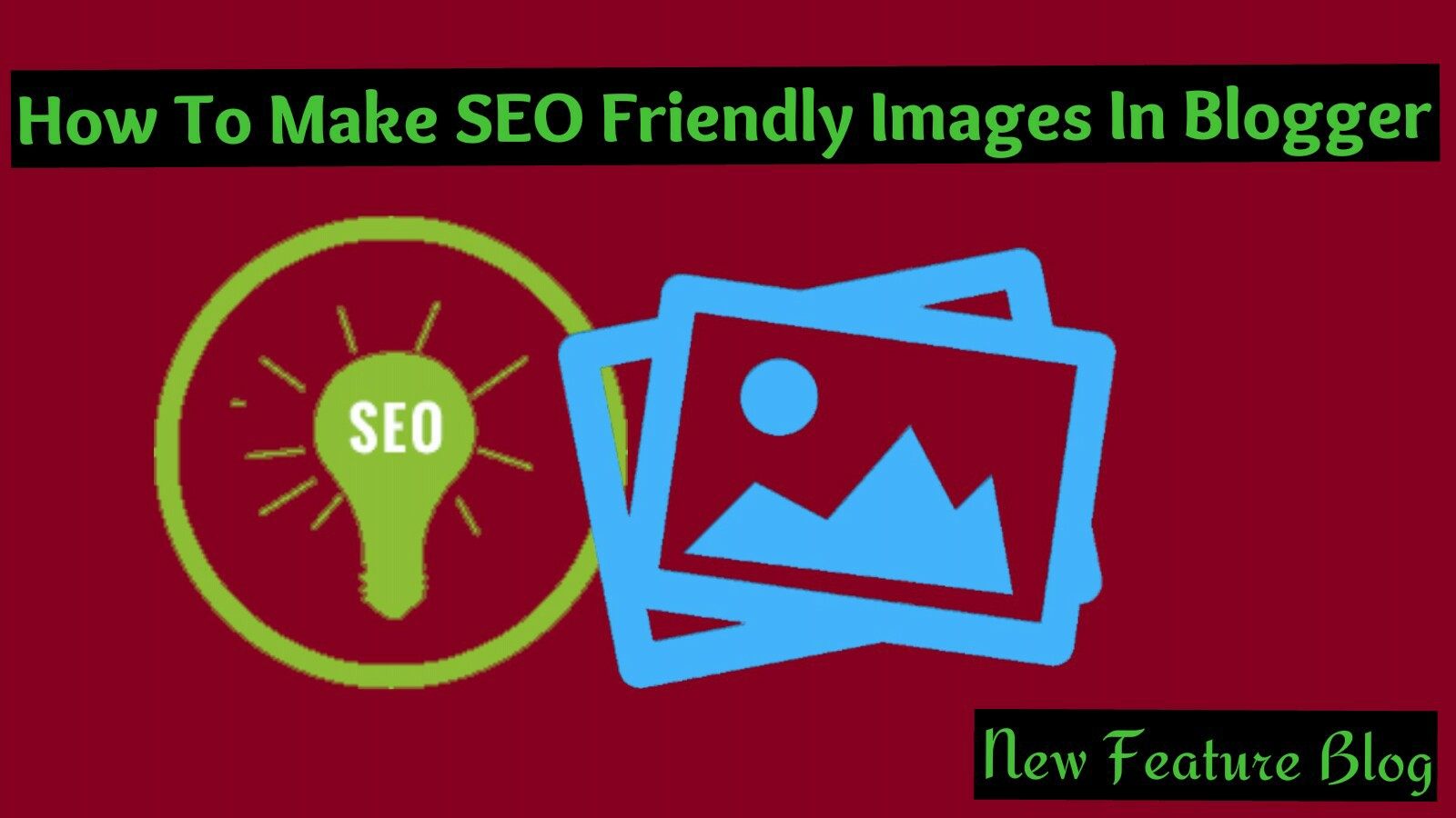 how-to-make-seo-friendly-images-in-blogger