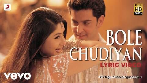 Lirik Lagu Bole Chudiyan dan artinya
