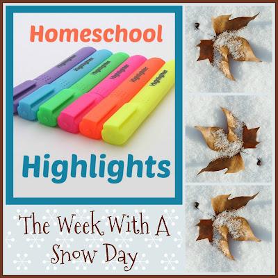 Homeschool Highlights - The Week With a Snow Day on Homeschool Coffee Break @ kympossibleblog.blogspot.com