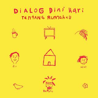 Dialog Dini Hari - Tentang Rumahku - Album (2014) [iTunes Plus AAC M4A]