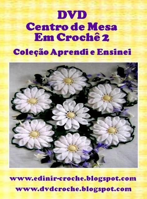 dvd 4 volumes arranjos toalhas centros caminhos mesa em croche volume 1 blog aprender croche com edinir-croche na loja curso de croche com frete gratis