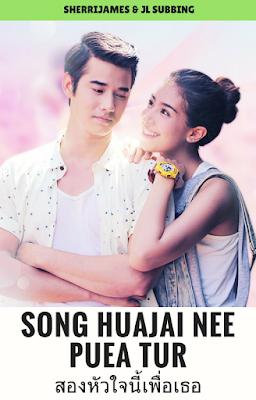 Song Huajai Nee Puea Tur
