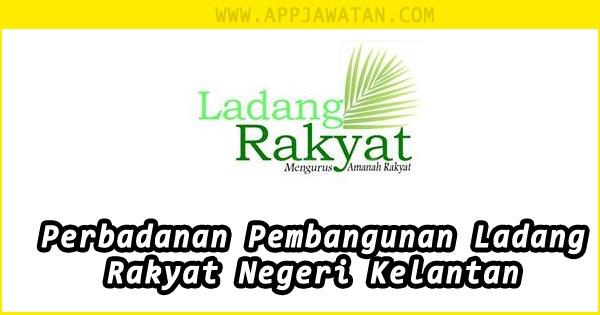 Jawatan Kosong Terkini di Perbadanan Pembangunan Ladang Rakyat Negeri Kelantan