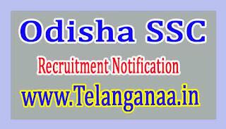 OSSC Odisha SSC Recruitment Notification 2017