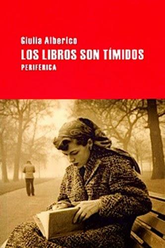 Los libros son tímidos Giulia Alberico