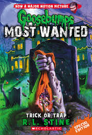 Summer Reads: Goosebumps Most Wanted: Special Editon #3 - Trick Or Trap