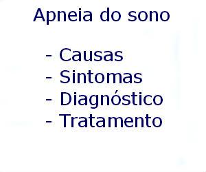 Apneia do sono causas sintomas diagnóstico tratamento prevenção riscos complicações