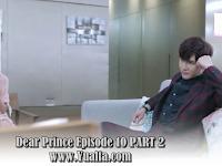 SINOPSIS Drama China 2017 - Dear Prince Episode 10 PART 2