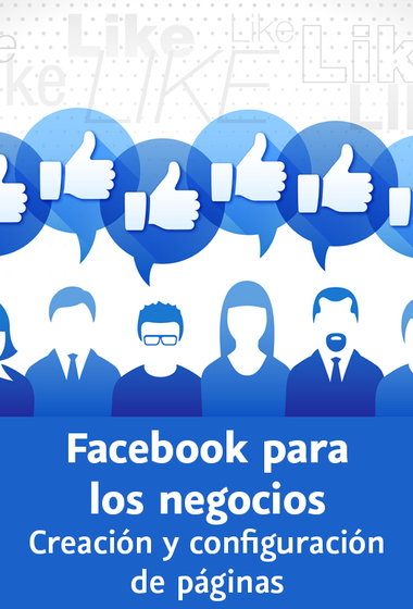 Video2Brain: Facebook para los negocios, Creación y configuración de páginas – 2014