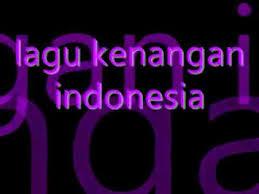 Kumpulan Lagu Kenangan Dan Nostagia Indonesia Mp3