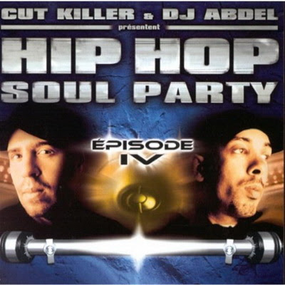 DJ Cut Killer & DJ Abdel - Hip-Hop Soul Party Vol. 4 (2000) Flac +320kbps