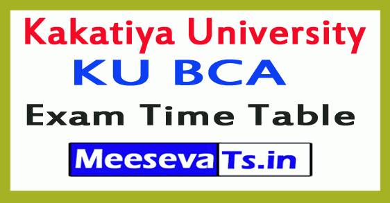 Kakatiya University KU BCA Exam Time Table