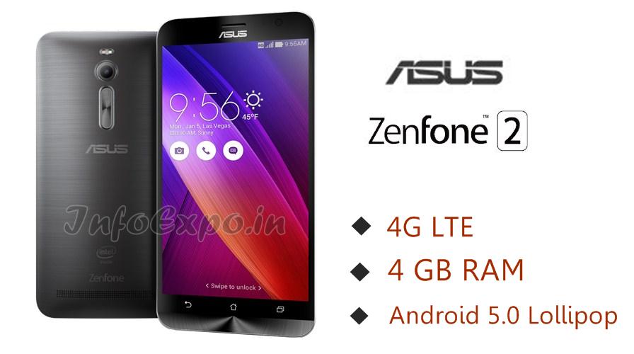 AsusZenFone 2: 5.5 inch,2.3 GHz 64-bit,4G,4GB RAM Android Lollipop Phone Specs, Price