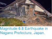 http://sciencythoughts.blogspot.co.uk/2014/11/magnitude-68-earthquake-in-nagano.html