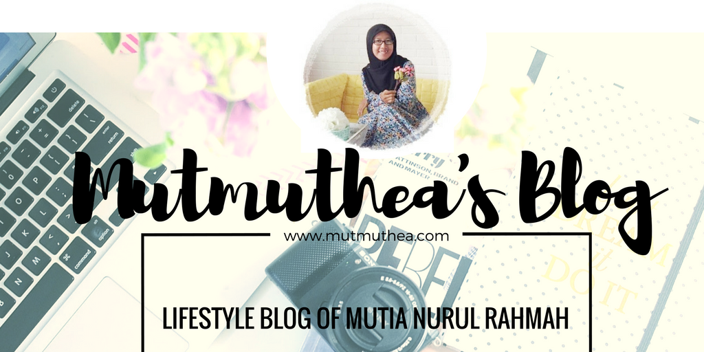A Blog By Mutia Nurul Rahmah