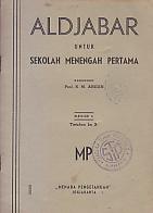 ALDJABAR UNTUK SMP DJILID I Karya: Prof. S.M. Abidin