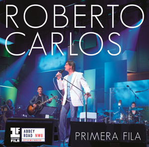 Download - Roberto Carlos – Primera Fila (2015) - Mp3