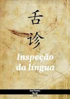 José Fontes e Wuqi (2016). Inspeção da Língua. ISBN:978-84-686-8100-9