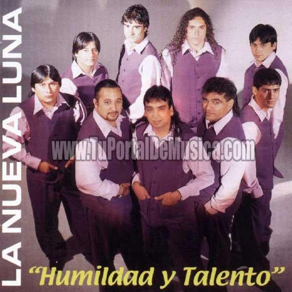 La Nueva Luna - Humildad y Talento (2000)