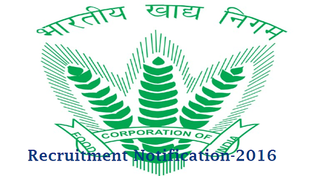 FCI Food Corporation of India Recruitment Notification 2016