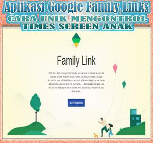 Aplikasi Google Family Links, Bantu Orang Tua Mengontrol Aktivitas Sreen Time Anak
