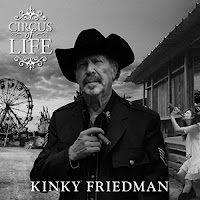 Kinky Friedman's Circus of Life