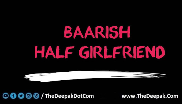 Baarish Guitar Tabs Leads Notes Half Girlfriend