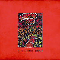 2 headed dogs - s/t