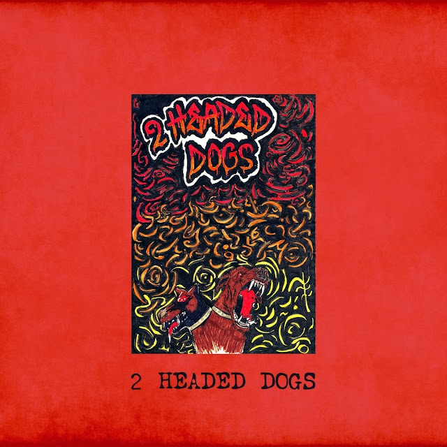 [Review] 2 Headed Dogs - s/t (debut album)