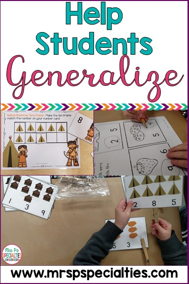 In order for students to be functional in life and their community, we need to ensure that they are able to use their skills across the day, setting, people and materials. Here are some ideas on how to target generalization in the special education classroom.