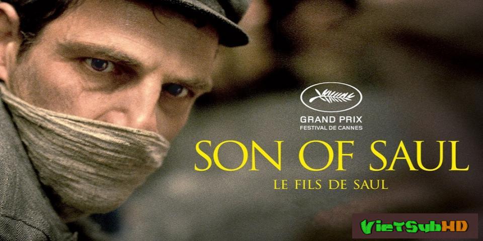 Phim Con Trai Của Saul VietSub HD | Son of Saul 2015