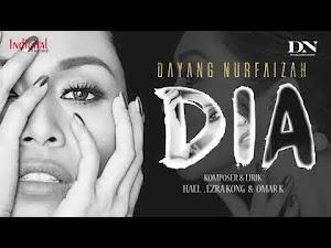Lirik Lagu Dia - Dayang Nurfaizah [OST Drama DIA]