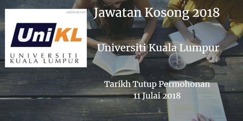 Jawatan Kosong UniKL 11 Julai 2018