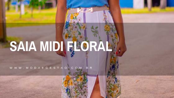 Look do dia: Saia midi floral no trabalho