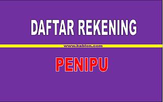 Daftar Rekening Penipu di Indonesia tTahun 2018