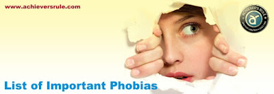List of Important Phobias - For Bank, SSC and Railway Exams for SSC CGL, WBSEDCL OFFICE EXECUTIVE, IBPS PO, SBI PO, NICL AO, BANK OF BARODA PO, RRBs, Railway Exams