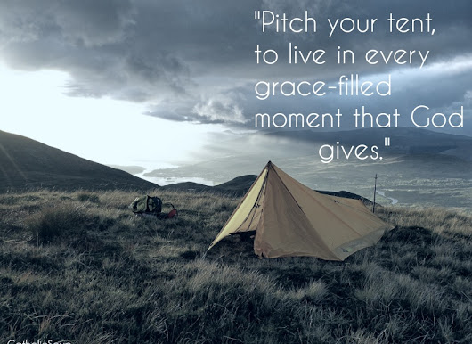 Pitch Your Tent: A guide to Seeking Christ in Every Moment