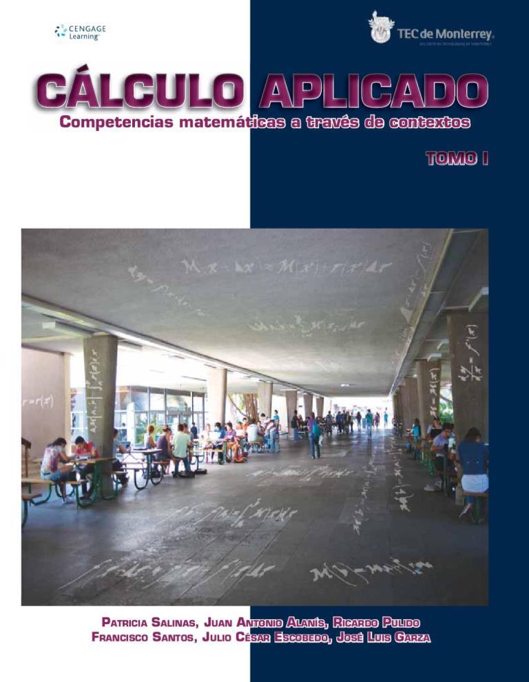 Cálculo Aplicado: Competencias matemáticas a través de contextos – Tomo I