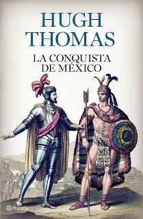 La conquista de México / Hugh Thomas