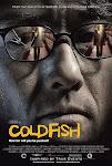Máu Lạnh - Cold Fish
