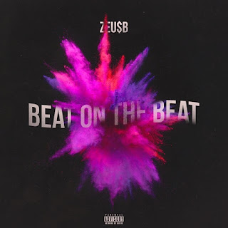 New Music: Zeu$B – Beat on the Beat