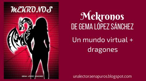 Mekronos, de Gema López Sanchez | Un mundo virtual y dragones